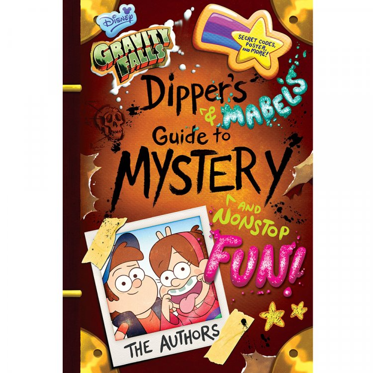 Книга Gravity Falls Dipper's and Mabel's Guide to Mystery and Nonstop Fun!